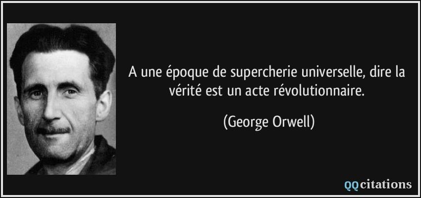 vérité Orwell