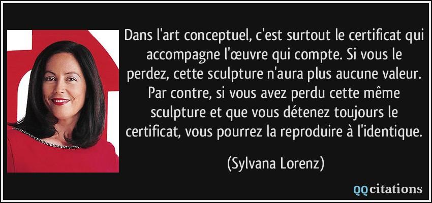 Dans l 39 art conceptuel c 39 est surtout le certificat qui for Art conceptuel oeuvre