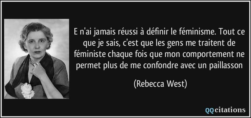 E N Ai Jamais Reussi A Definir Le Feminisme Tout Ce Que Je Sais