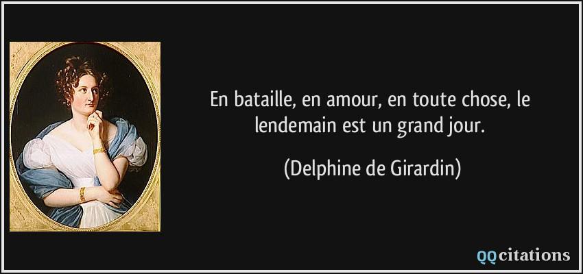 En bataille en amour en toute chose le lendemain est un for Delphine bataille