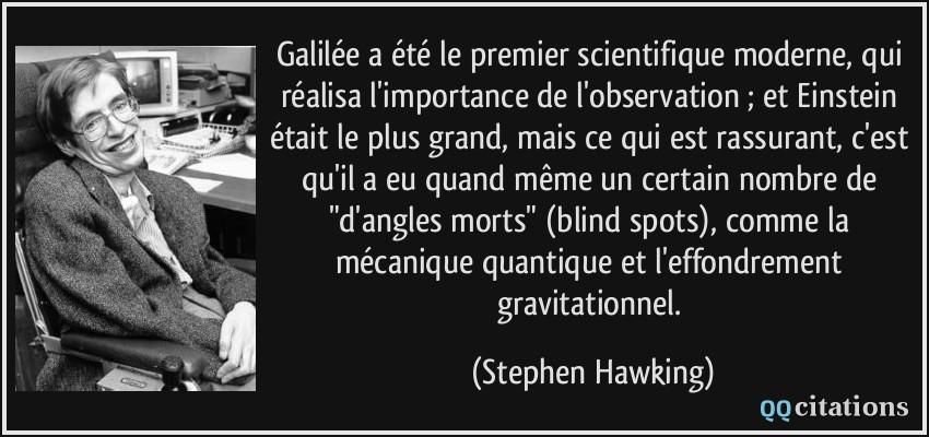 Galilée A été Le Premier Scientifique Moderne Qui Réalisa L