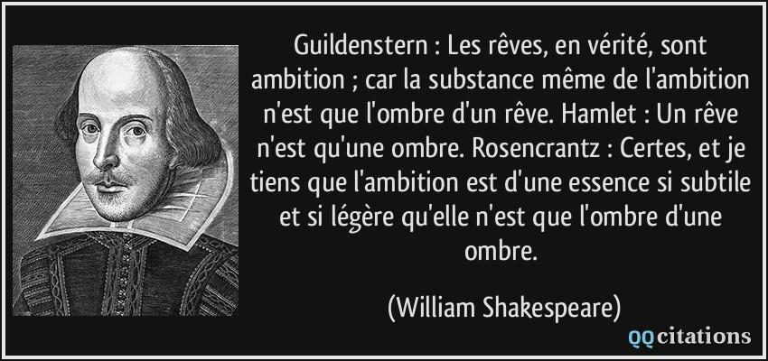 Guildenstern Les Rêves En Vérité Sont Ambition Car La
