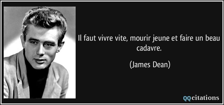 Autres citations de James Dean