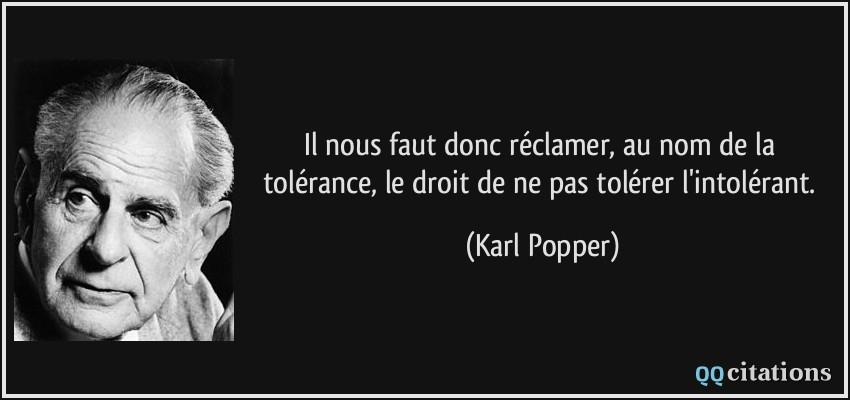 Il Nous Faut Donc Reclamer Au Nom De La Tolerance Le Droit De Ne