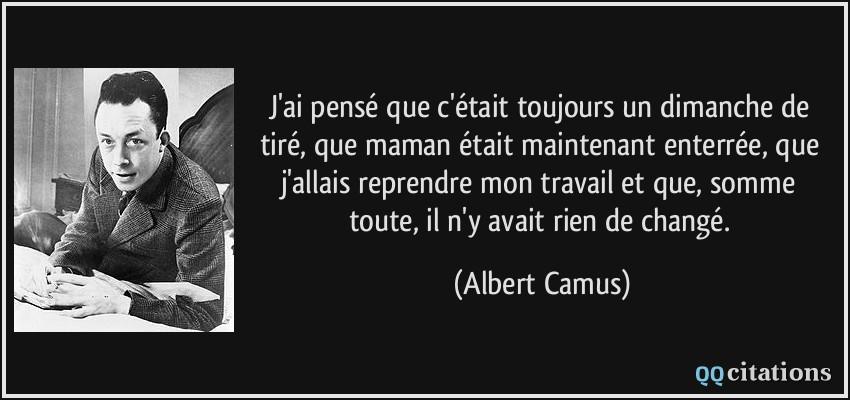 Autres citations de Albert Camus