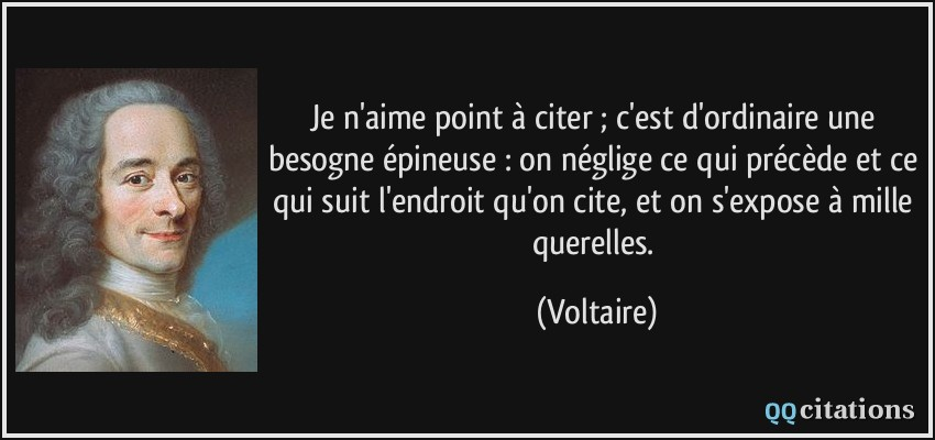 https://qqcitations.com/images-citations/citation-je-n-aime-point-a-citer-c-est-d-ordinaire-une-besogne-epineuse-on-neglige-ce-qui-precede-voltaire-148310.jpg