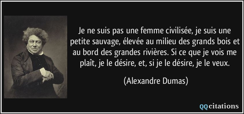 Je ne suis pas une femme civilis e je suis une petite for Alexandre jardin le petit sauvage