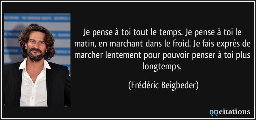 Citation Je Pense A Toi Tout Le Temps Forumhulp