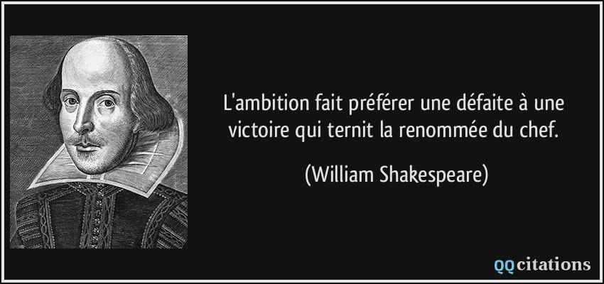 L Ambition Fait Préférer Une Défaite à Une Victoire Qui