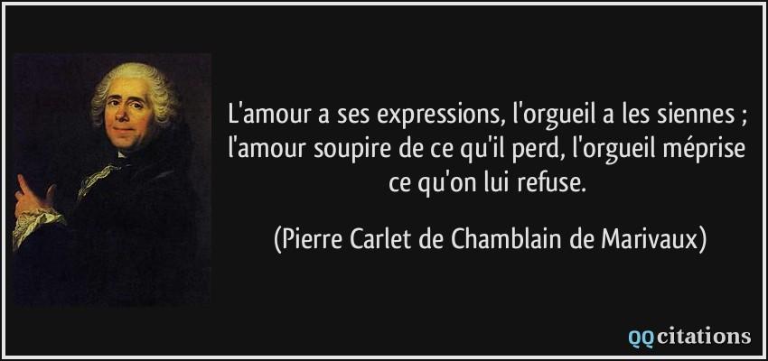 L Amour A Ses Expressions L Orgueil A Les Siennes L Amour