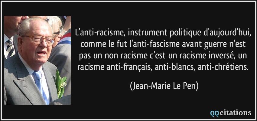 Beliebt L'anti-racisme, instrument politique d'aujourd'hui, comme le fut l  HU28