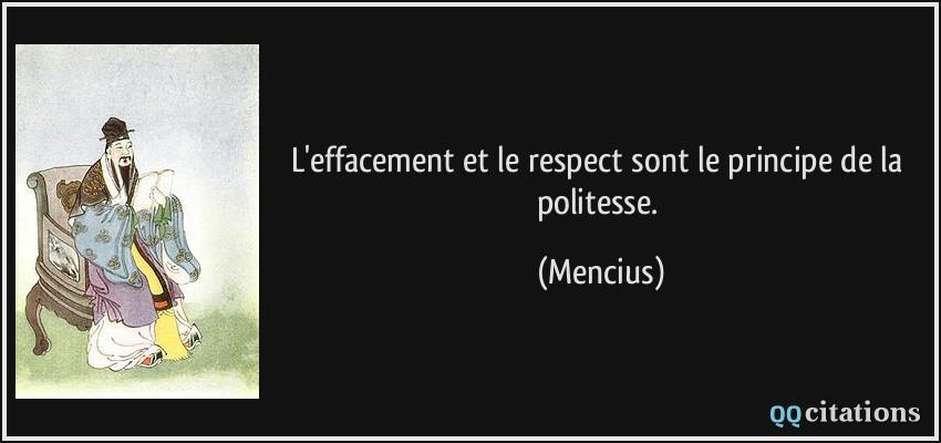 L Effacement Et Le Respect Sont Le Principe De La Politesse