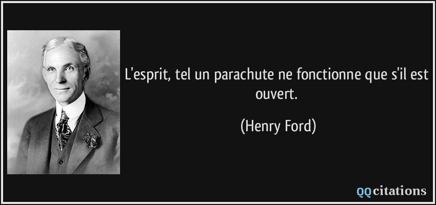 L Esprit Tel Un Parachute Ne Fonctionne Que S Il Est Ouvert