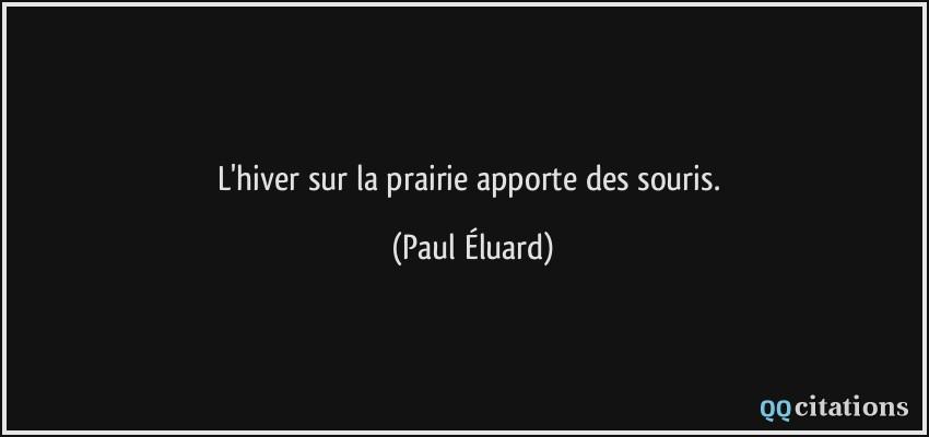 L Hiver Sur La Prairie Apporte Des Souris
