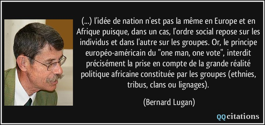 L Idée De Nation N Est Pas La Même En Europe Et En Afrique