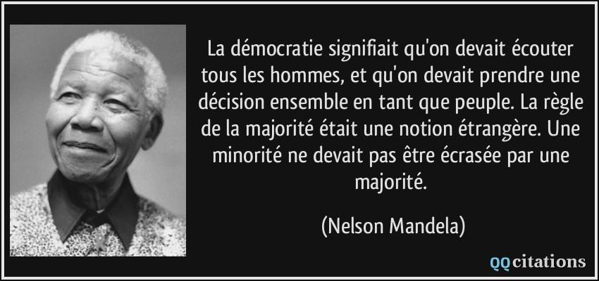 La Democratie Signifiait Qu On Devait Ecouter Tous Les Hommes Et