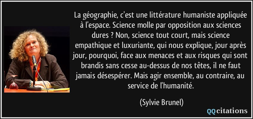 """Résultat de recherche d'images pour """"La géographie est une littérature humaniste sylvie brunel"""""""
