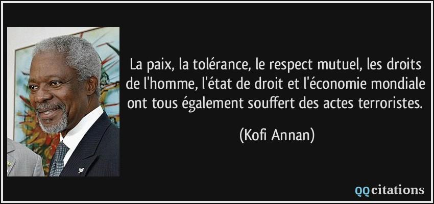 La Paix La Tolerance Le Respect Mutuel Les Droits De L Homme L