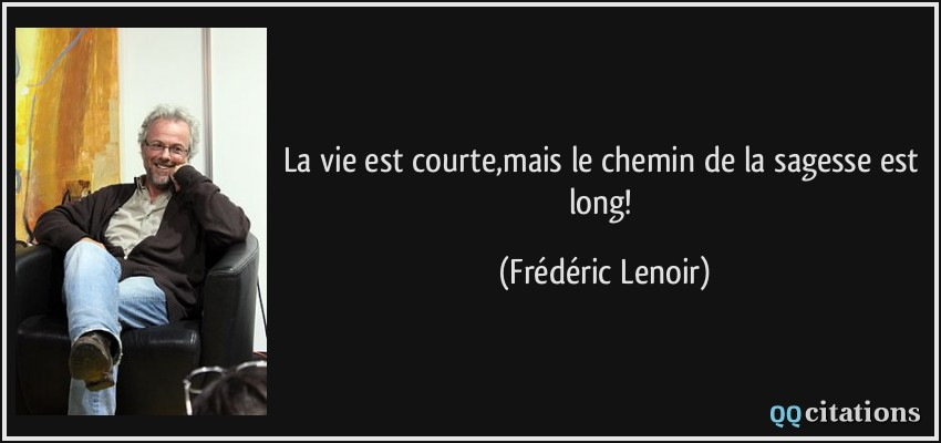 https://qqcitations.com/images-citations/quote-la-vie-est-courte-mais ...