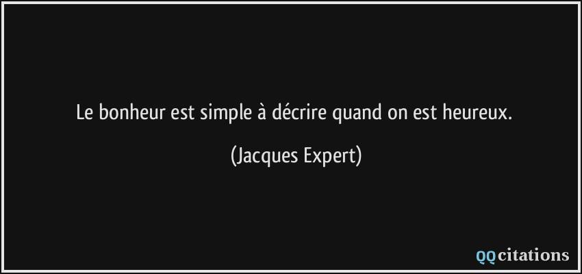 Citation Le Bonheur Est Simple