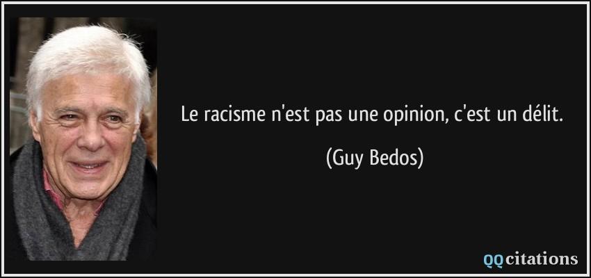 Beliebt Le racisme n'est pas une opinion, c'est un délit. HU28