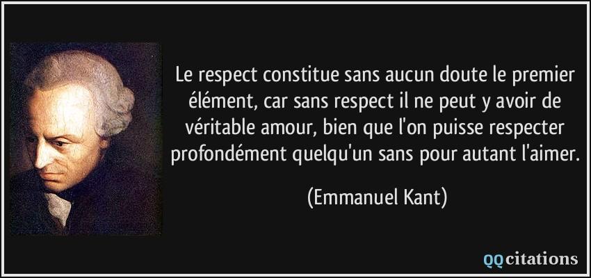 Le Respect Constitue Sans Aucun Doute Le Premier élément