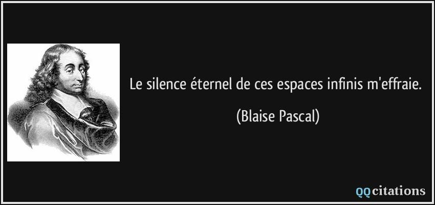 Rêve lucide Citation-le-silence-eternel-de-ces-espaces-infinis-m-effraie-blaise-pascal-136431