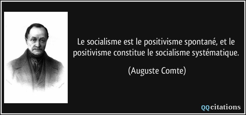 Le Socialisme Est Le Positivisme Spontane Et Le Positivisme