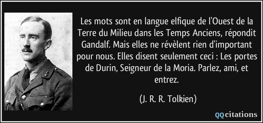 Les mots sont en langue elfique de l'Ouest de la Terre du Milieu