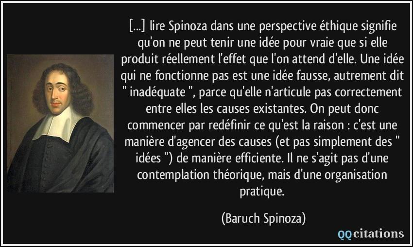Citaten Spinoza : Lire spinoza dans une perspective éthique signifie qu on