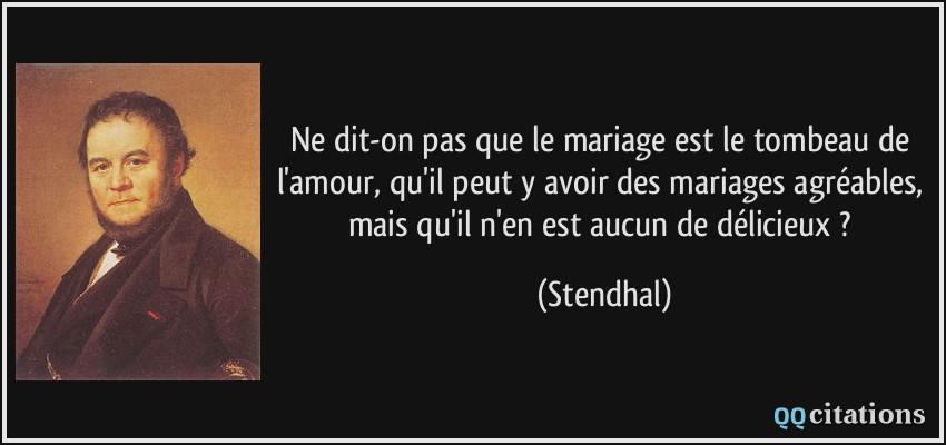 Ne Dit On Pas Que Le Mariage Est Le Tombeau De L Amour Qu