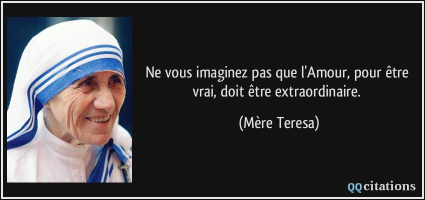 Autres citations de Mère Teresa