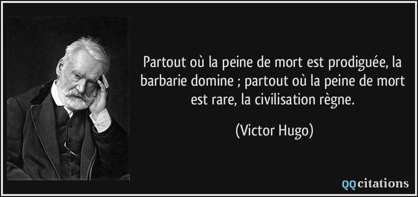 citation-partout-ou-la-peine-de-mort-est-prodiguee-la-barbarie-domine-partout-ou-la-peine-de-mort-est-victor-hugo-169344.jpg