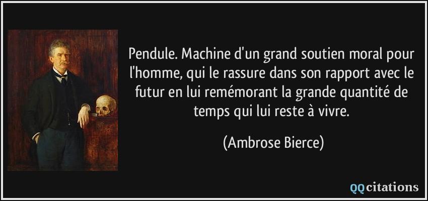 Pendule Machine D Un Grand Soutien Moral Pour L Homme Qui