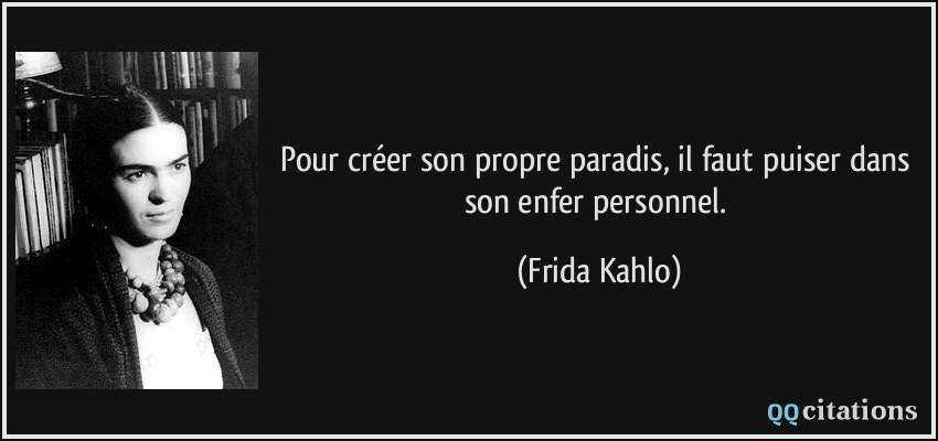 Citation de Frida Kahlo