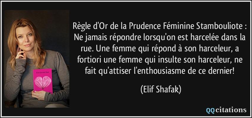 Règle d'Or de la Prudence Féminine Stambouliote : Ne jamais