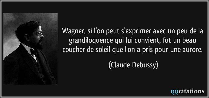 Wagner si l 39 on peut s 39 exprimer avec un peu de la grandiloquence qui lui convient fut un beau - Peut on coucher un refrigerateur pour le transporter ...